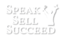 Speak Sell Succeed Logo